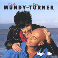 High Life — Mundy-Turner