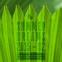 Summer Dreams 2015 - 02 (Compiled by Nicksher) — Nicksher