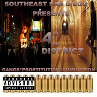 4.0th District Gangs Prostitution Ammunition (Southeast San Diego Presents) — сборник