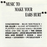 Music To Make Your Ears Hurt — сборник
