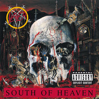 South Of Heaven — Slayer