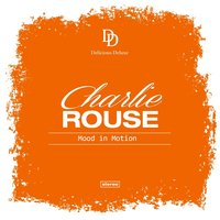 Mood in Motion — Charlie Rouse