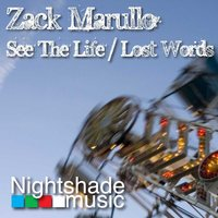 See The Life / Lost Words — W.O.P., Zack Marullo pres. W.O.P.