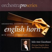 Orchestral Excerpts for English Horn — Julie Ann Giacobassi