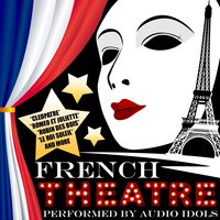 French Theatre — Audio Idols