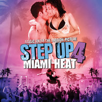 Music From the Motion Picture Step Up 4: Miami Heat — сборник