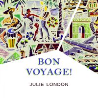 Bon Voyage — Julie London