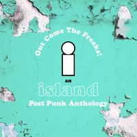 Island Records Post Punk Box Set - Out Come The Freaks — сборник
