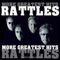 More Greatest Hits — The Rattles