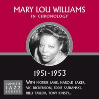 Complete Jazz Series 1951 - 1953 — Mary Lou Williams