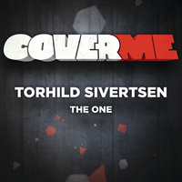 Cover Me - The One — Torhild Sivertsen
