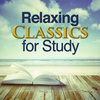 Relaxing Classics for Study — сборник