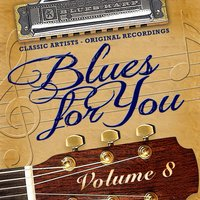Blues for You, Volume Eight — сборник