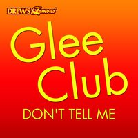 Glee Club: Don't Tell Me — The Hit Crew
