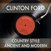 Country Style Ancient and Modern — Clinton Ford