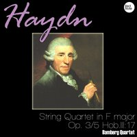 Haydn: String Quartet in F major, Op. 3/5 Hob.III:17 — Bamberg Quartet