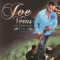 La Travesia — JOE VERAS