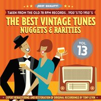 The Best Vintage Tunes. Nuggets & Rarities ¡Best Quality! Vol. 13 — сборник