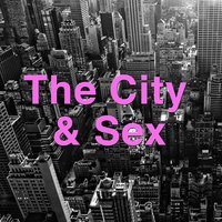The City & Sex — Wildlife