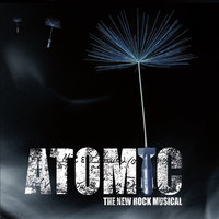 Atomic (The New Rock Musical) — сборник