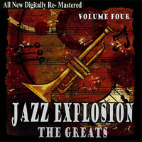 Jazz Explosion - The Greats Volume Four — сборник