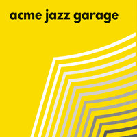 Acme Jazz Garage — Acme Jazz Garage