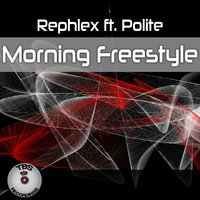 Morning Freestyle — Polite, Rephlex