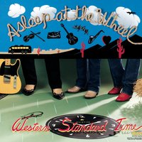 Western Standard Time — Asleep At The Wheel