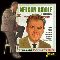 The Joy Of Living - A Riddle Of Contrasts — Nelson Riddle