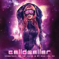 Soundtrack for the Voices in My Head Vol. 02 — Celldweller