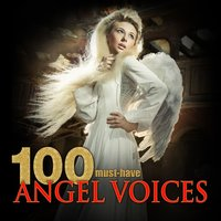 100 Must-Have Angel Voices — сборник