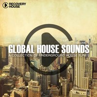 Global House Sounds, Vol. 21 — сборник