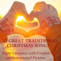 33 Great Traditional Christmas Songs — сборник