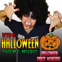 Kids Halloween Theme Music — Halloween Party Monsters