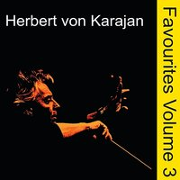 Orchestral Favourites Conducted by Herbert von Karajan, Vol. 3 — Герберт фон Караян, Жорж Бизе
