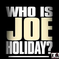 Who Is Joe Holiday? — Iron Butterfly, Joe Holiday