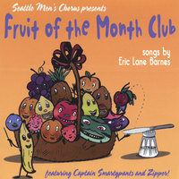 Fruit of the Month Club - Songs by Eric Lane Barnes — Captain Smartypants and Zipper!