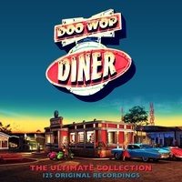 Doo Wop Diner - The Ultimate Collection — сборник