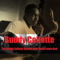 The Buddy Collette Quintet with Guest Irene Kral — Buddy Collette Quintet