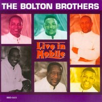 Live in Mobile — The Bolton Brothers