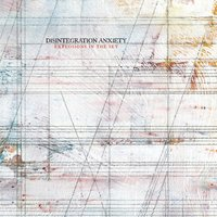 Disintegration Anxiety — Explosions In The Sky
