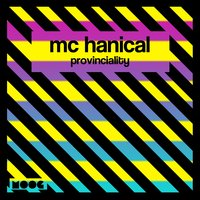 Provinciality — Mc Hanical