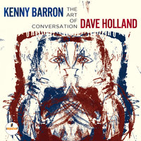 The Art Of Conversation — Kenny Barron & Dave Holland