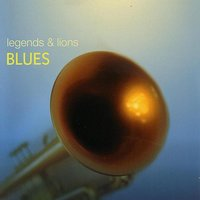 Legends & Lions: Blues — сборник