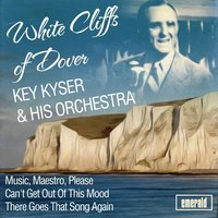 White Cliffs of Dover — Kay Kyser & His Orchestra