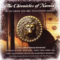 The Chronicles of Narnia — Geoffrey Burgon