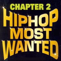 Hip Hop Most Wanted, Vol. 2 — сборник
