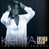 Let Me (Tom Glide Rework) — Kenya