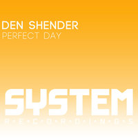 Perfect Day — Den Shender