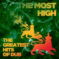 The Most High: The Greatest Hits of Dub — сборник